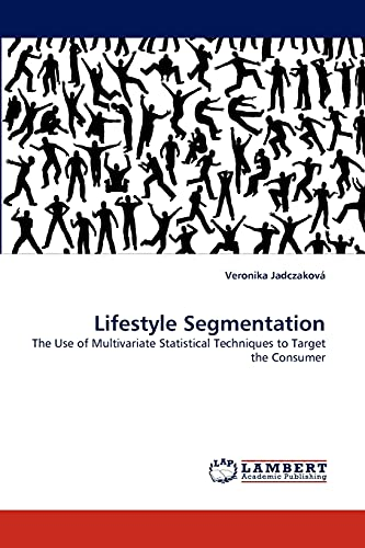 Lifestyle Segmentation: Veronika Jadczakov�