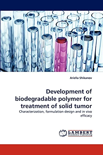 Development of Biodegradable Polymer for Treatment of Solid Tumor: Ariella Shikanov