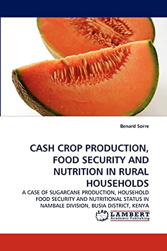 CASH CROP PRODUCTION, FOOD SECURITY AND NUTRITION