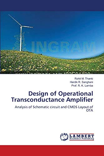 Design of Operational Transconductance Amplifier (Paperback): Rohit M Thanki,