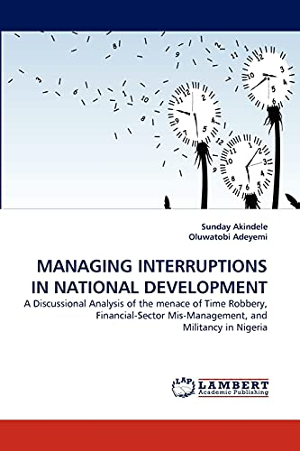 Managing Interruptions in National Development: Sunday Akindele