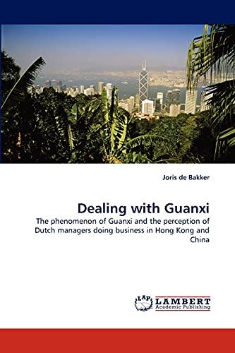 Dealing with Guanxi: Joris de Bakker