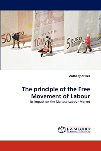The principle of the Free Movement of Labour: Anthony Attard