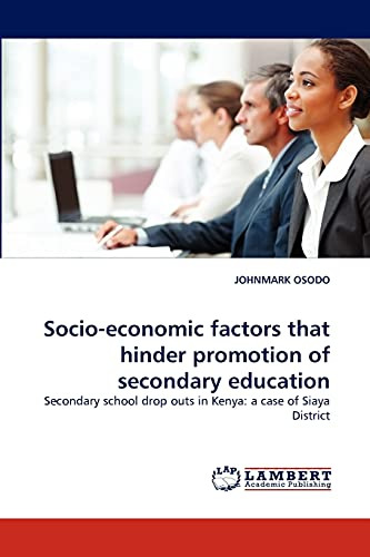 Socio-Economic Factors That Hinder Promotion of Secondary: Johnmark Osodo