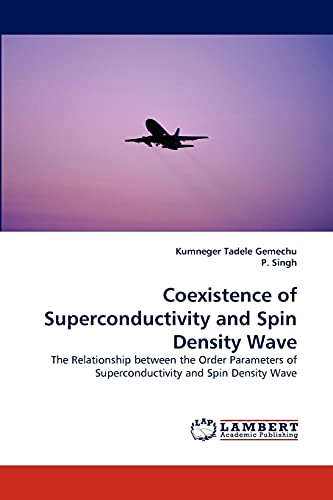 Coexistence of Superconductivity and Spin Density Wave: Gemechu, Kumneger Tadele