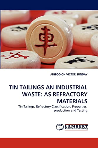 TIN TAILINGS AN INDUSTRIAL WASTE: AS REFRACTORY