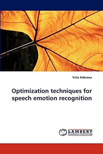 9783843368025: Optimization techniques for speech emotion recognition