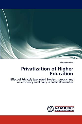 Privatization of Higher Education: Effect of Privately Sponsored Students programme on efficiency ...