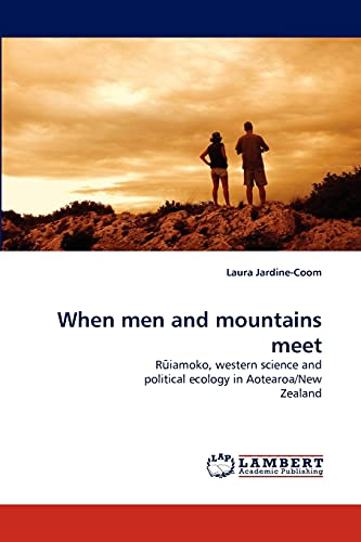 9783843368995: When men and mountains meet