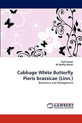 Cabbage White Butterfly Pieris Brassicae (Linn.): Fazil Hasan