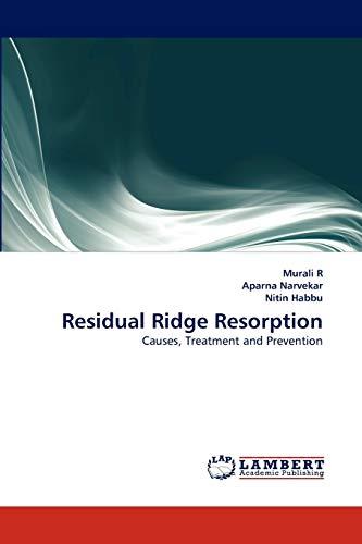 9783843369282: Residual Ridge Resorption: Causes, Treatment and Prevention