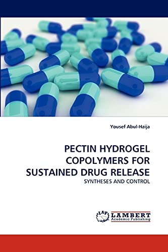 9783843369923: PECTIN HYDROGEL COPOLYMERS FOR SUSTAINED DRUG RELEASE