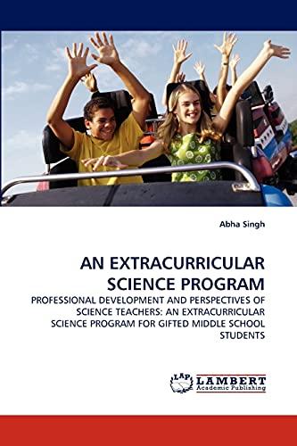 An Extracurricular Science Program: Abha Singh
