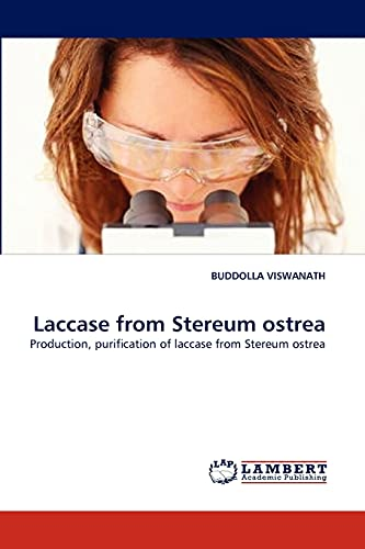 9783843372251: Laccase from Stereum ostrea: Production, purification of laccase from Stereum ostrea