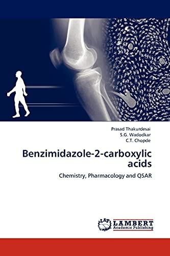 9783843372367: Benzimidazole-2-carboxylic acids: Chemistry, Pharmacology and QSAR