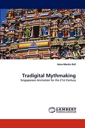 Tradigital Mythmaking: Hans-Martin Rall