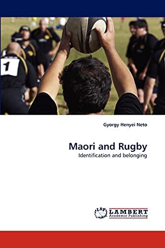 Maori and Rugby: Gyorgy Henyei Neto