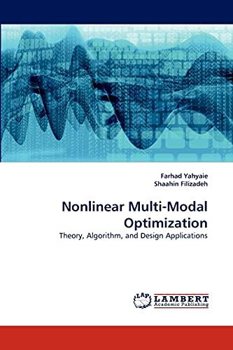 9783843374019: Nonlinear Multi-Modal Optimization: Theory, Algorithm, and Design Applications