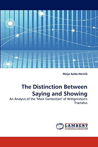 The Distinction Between Saying and Showing: Maija Aalto-Heinila