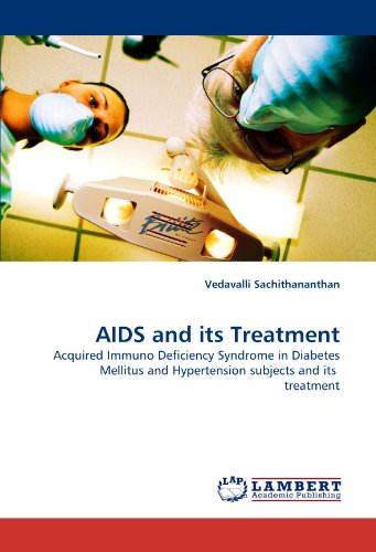 AIDS and its Treatment: Vedavalli Sachithananthan