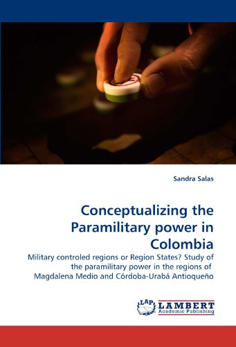 9783843377096: Conceptualizing the Paramilitary power in Colombia