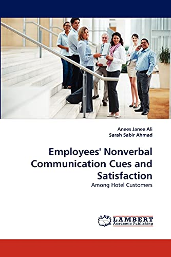 9783843377546: Employees' Nonverbal Communication Cues and Satisfaction: Among Hotel Customers