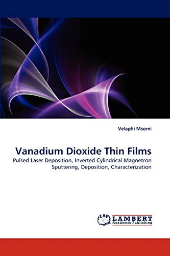 9783843377720: Vanadium Dioxide Thin Films