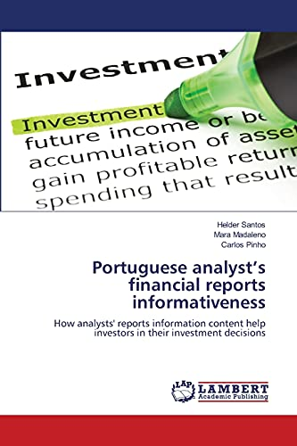 Portuguese analyst's financial reports informativeness: How analysts' reports information...