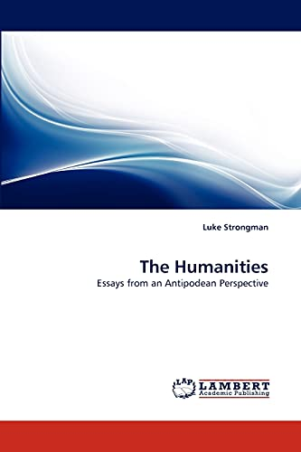 9783843378550: The Humanities: Essays from an Antipodean Perspective