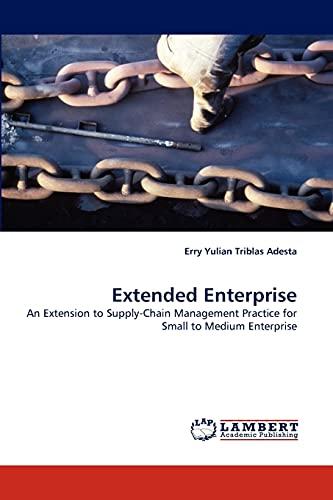Extended Enterprise: Erry Yulian Triblas Adesta