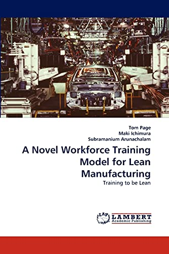 9783843378864: A Novel Workforce Training Model for Lean Manufacturing