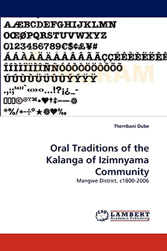Oral Traditions of the Kalanga of Izimnyama: Thembani Dube