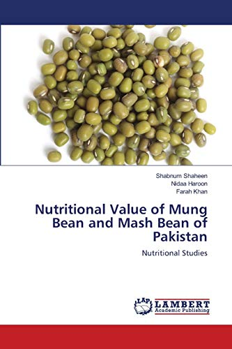 9783843379380: Nutritional Value of Mung Bean and Mash Bean of Pakistan: Nutritional Studies
