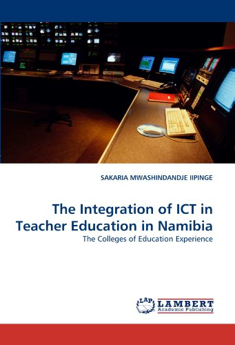 9783843379953: The Integration of ICT in Teacher Education in Namibia: The Colleges of Education Experience