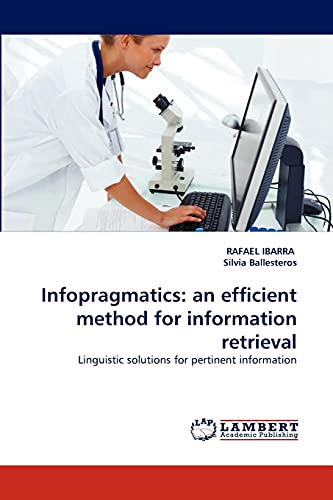 Infopragmatics: An Efficient Method for Information Retrieval: RAFAEL IBARRA, Silvia