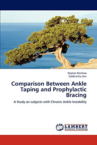 9783843380621: Comparison Between Ankle Taping and Prophylactic Bracing: A Study on subjects with Chronic Ankle Instability