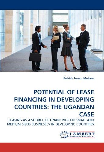 Potential of Lease Financing in Developing Countries: The Ugandan Case (Paperback): Patrick Joram ...