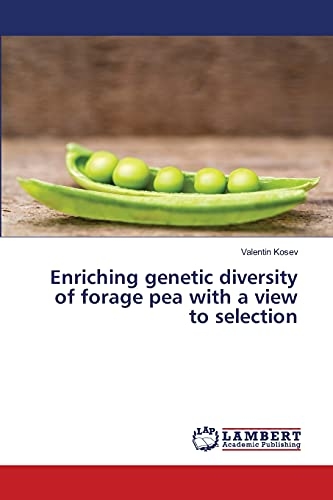 Enriching genetic diversity of forage pea with a view to selection: Valentin Kosev
