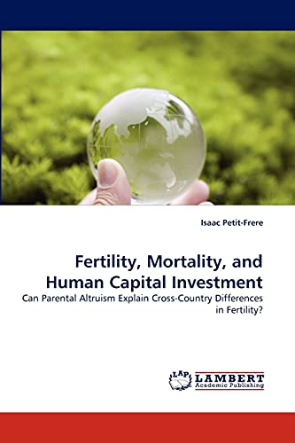 Fertility, Mortality, and Human Capital Investment: Isaac Petit-Frere