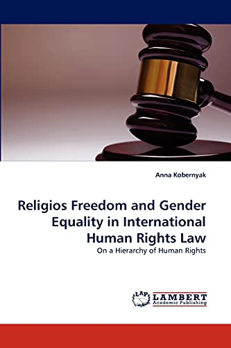 Religios Freedom and Gender Equality in International Human Rights Law: Anna Kobernyak