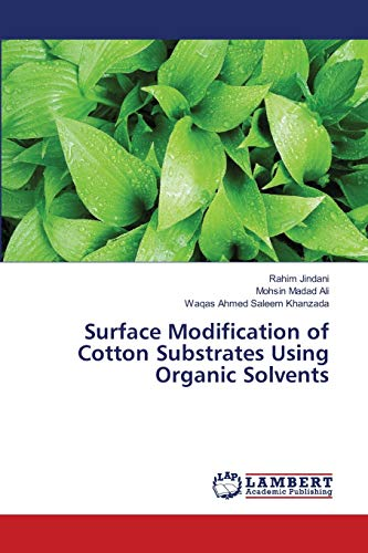 9783843386159: Surface Modification of Cotton Substrates Using Organic Solvents