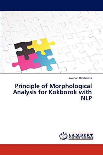 Principle of Morphological Analysis for Kokborok With: Debbarma Swapan
