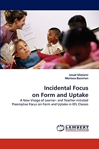 Incidental Focus on Form and Uptake: Javad Gholami (author)