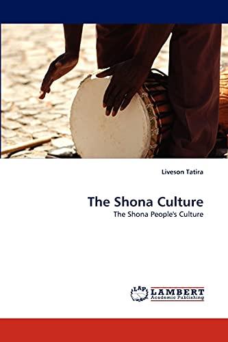 9783843386432: The Shona Culture: The Shona People's Culture