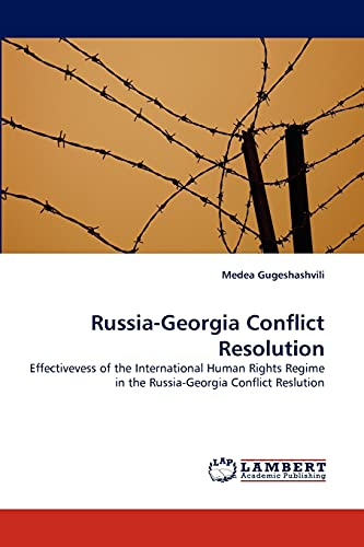 Russia-Georgia Conflict Resolution: Medea Gugeshashvili