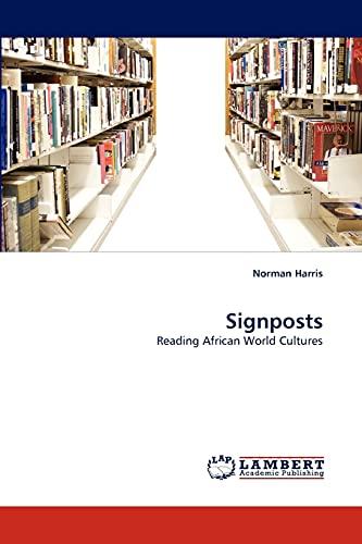 Signposts (Paperback): Norman Harris