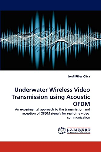 9783843388979: Underwater Wireless Video Transmission Using Acoustic Ofdm