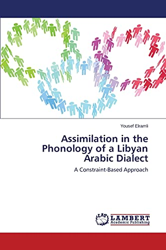 Assimilation in the Phonology of a Libyan: Elramli Yousef (author)