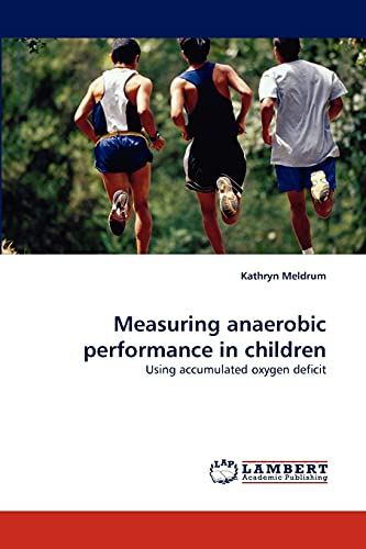 Measuring Anaerobic Performance in Children: Kathryn Meldrum