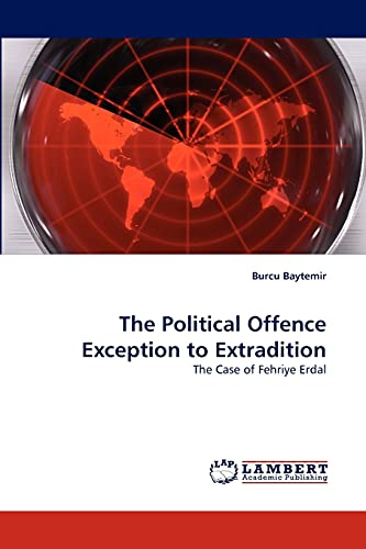 9783843391092: The Political Offence Exception to Extradition: The Case of Fehriye Erdal